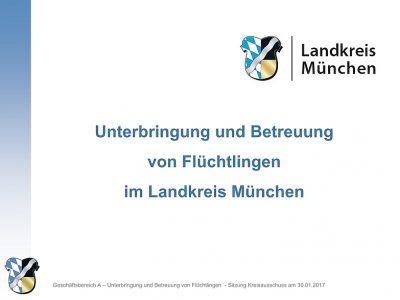 Bericht zur Flüchtlingsunterbringung im Landkrais München