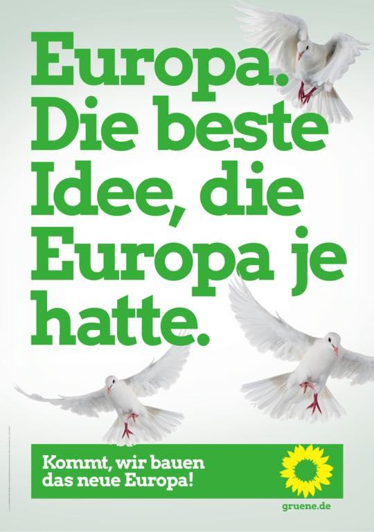 Plakat: Europa. Die beste Idee, die Europa je hatte.