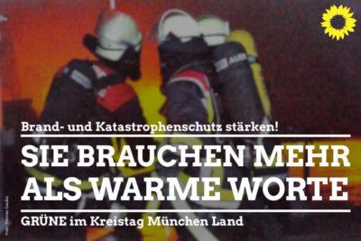 Feuerwehr: Sie brauchen mehr als warme Worte